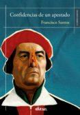 Libros de Kindle para descargar CONFIDENCIAS DE UN APESTADO de FRANCISCO SANTOS 9788417709723