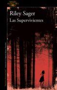 LAS SUPERVIVIENTES - 9788420428123 - RILEY SAGER
