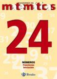 CUADERNOS DE MATEMATICAS 24: NUMEROS - 9788421642023 - VV.AA.