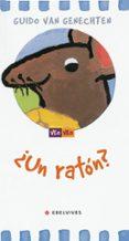 ¿UN RATON? - 9788426350923 - GUIDO VAN GENECHTEN