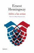 ADIOS A LAS ARMAS - 9788426400123 - ERNEST HEMINGWAY