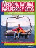 MEDICINA NATURAL PARA PERROS Y GATOS - 9788430599523 - CHRISTINA DE LIMA-NETTO