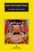 LA CONJURA DE LOS NECIOS - 9788433920423 - JOHN KENNEDY TOOLE