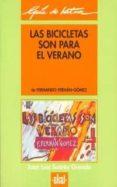 LAS BICICLETAS SON PARA EL VERANO - 9788446004523 - JOSE LUIS SUAREZ GRANDA