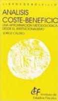 análisis coste-beneficio. una aproximación metodológica desde el institucionalismo-jorge calero-9788447602223
