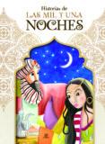 HISTORIAS DE LAS MIL Y UNA NOCHES - 9788466236423 - ALEJANDRA RAMIREZ ZARZUELA