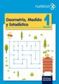 GEOMETRIA MEDIDA 1º EDUCACION PRIMARIA PROYECTO NUMICON 2015 - 9788467392623 - VV.AA.