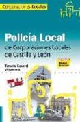 POLICIA LOCAL DE CASTILLA Y LEON. TEMARIO GENERAL. VOLUMEN II - 9788467604023 - VV.AA.