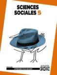 SCIENCES SOCIALES 5. NOTIONS DE BASE. 5º TERCER CICLO - 9788467850123 - VV.AA.