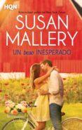 UN BESO INESPERADO - 9788468790923 - SUSAN MALLERY