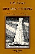 HISTORIA Y UTOPIA - 9788472231023 - EMILE MICHEL CIORAN