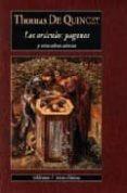 LOS ORACULOS PAGANOS Y OTRAS OBRAS SELECTAS - 9788477025023 - THOMAS DE QUINCEY