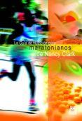 GUIA DE NUTRICION PARA MARATONIANOS - 9788480199223 - NANCY CLARK
