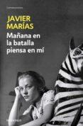 MAÑANA EN LA BATALLA PIENSA EN MI - 9788483461723 - JAVIER MARIAS