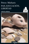 PAN, EDUCACION, LIBERTAD - 9788483834923 - PETROS MARKARIS