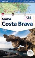 MAPA COSTA BRAVA (CASTELLANO) - 9788484781523 - VV.AA.