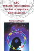 ESTUDIO ASTROLOGICO DE LOS COMPLEJOS PSICOLOGICOS, UN - 9788485316823 - DANE RUDHYAR