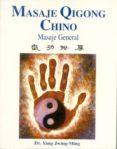 MASAJE QIGONG CHINO: MASAJE GENERAL - 9788487476723 - YANG JWING-MING
