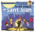 LA NIT MAGICA DE SANT JOAN - 9788490341223 - ROGER ROIG