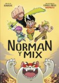 NORMAN & MIX - 9788490436523 - WISMICHU