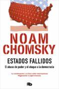 ESTADOS FALLIDOS - 9788490703823 - NOAM CHOMSKY