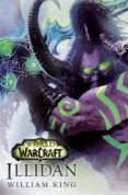 WORLD OF WARCRAFT. ILLIDAN - 9788490945223 - WILLIAM KING