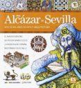 GUIA VISUAL REAL ALCAZAR DE SEVILLA (ESPAÑOL) - 9788491030423 - VV.AA.