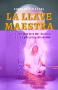 LA LLAVE MAESTRA - 9788491111023 - CHARLES F. HAANEL