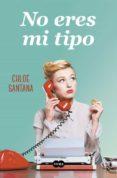 NO ERES MI TIPO - 9788491292623 - CHLOE SANTANA