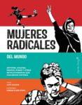 MUJERES RADICALES DEL MUNDO - 9788494808623 - KATE SCHATZ