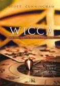 """WICCA. UNA GUIA PARA PRACTICA INDIVIDUAL (CONTIENE """"EL LIBRO DE SOMBRAS"""") - 9788496111523 - SCOTT CUNNINGHAM"""