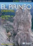 EL PIRINEO ORIENTAL: ENTEL EL IVº Y EL 6B - 9788496192423 - ALBERTO URTASUN URIZ