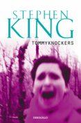 LOS TOMMYKNOCKERS - 9788497593823 - STEPHEN KING