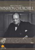 breve historia de winston churchill (ebook)-jose-vidal pelaz lopez-9788499674223