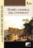 TEORIA GENERAL DEL CONTRATO (SERRANO DE NICOLÁS) - 9789563920123 - ANGEL SERRANO DE NICOLAS