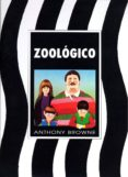 ZOOLOGICO - 9789681642723 - ANTHONY BROWNE