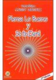 PIENSA LO BUENO Y SE TE DARA - 9789803690823 - CONNY MENDEZ