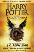 HARRY POTTER AND THE CURSED CHILD - PARTS ONE & TWO (SPECIAL REHEARSAL EDITION SCRIPT) - 9781338099133 - JOHN TIFFANY