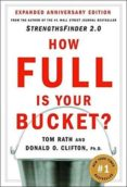 how full is your bucket: positive strategies for life and work-tom rath-donald o. clifton-9781595620033