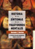 historia de los síntomas de los trastornos mentales (ebook)-german e. berrios-9786071615633