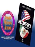 MEXAMÉRICA UNA CULTURA NACIENDO... (EBOOK) - 9786077876533