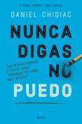 nunca digas no puedo (ebook)-daniel chidiac-9788408204633