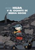 HILDA Y EL GIGANTE DE MEDIA NOCHE - 9788415208433 - LUCKE PEARSON