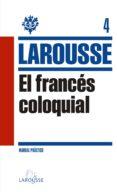 EL FRANCES COLOQUIAL - 9788415411833 - VV.AA.