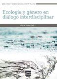 ecologia y genero en dialogo interdisciplinar-alicia h. puleo-9788416032433