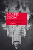 MADRID NEGRO - 9788416638833 - ERNESTO (ED.) MALLO