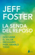 la senda del reposo (ebook)-jeff foster-9788417030933