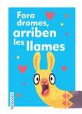 FORA DRAMES, ARRIBEN LES LLAMES - 9788417515133 - VV.AA.