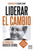 Mejor descarga de libro LIDERAR EL CAMBIO. LA ESENCIA DEL DRUCKER ESPAÑOL CHM FB2