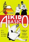 AIKIDO BASICO (3ª ED.) - 9788420300733 - JOSE SANTOS NALDA